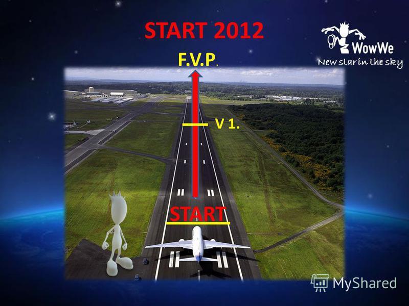New star in the sky СТАРТ 2012 F.V.P. START START 2012 V 1.