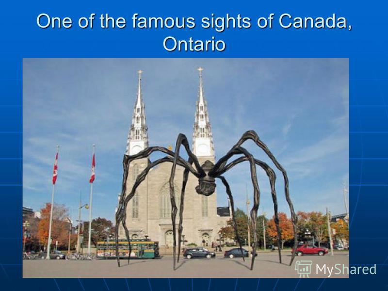 One of the famous sights of Canada, Ontario