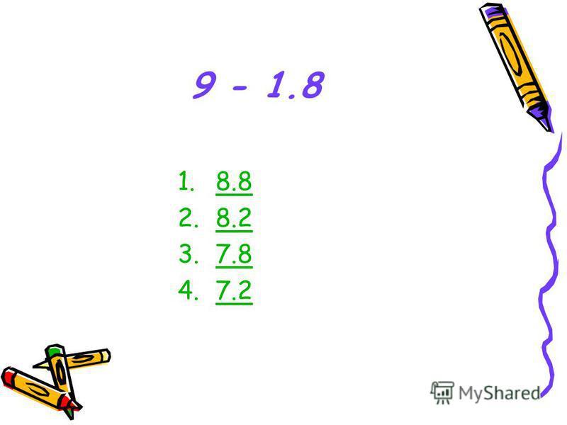 9 - 1.8 1.8.8 2.8.2 3.7.8 4.7.27.2
