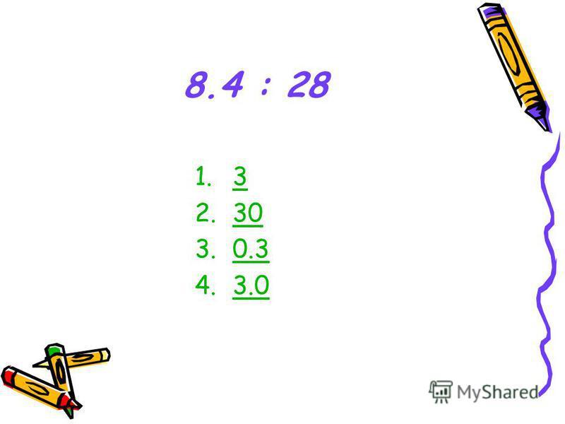 8.4 : 28 1.3 2.30 3.0.30.3 4.3.0
