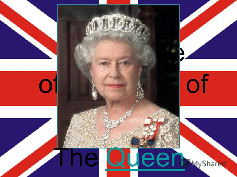 Who is the official head of the UK? The QueenQueen