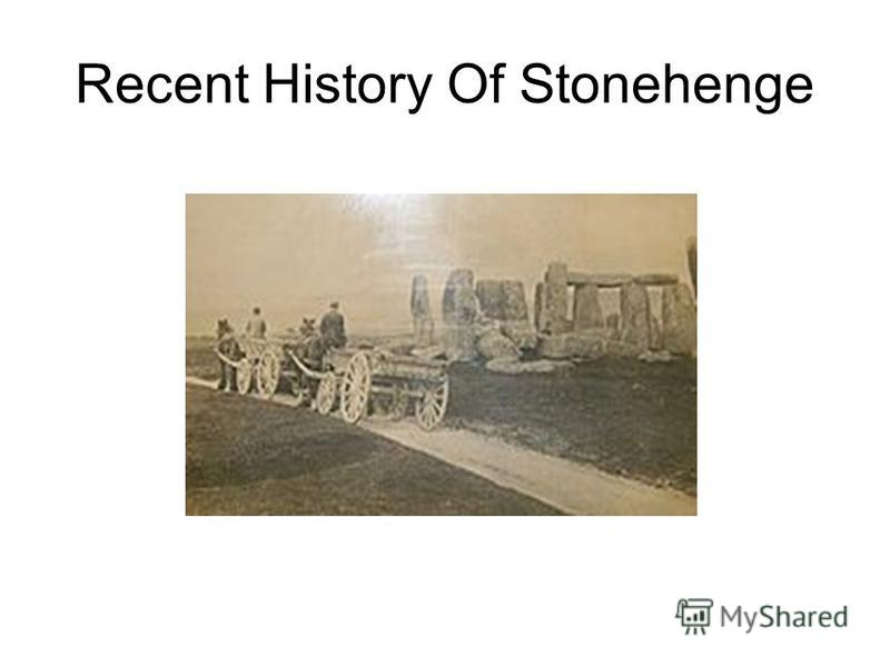 Recent History Of Stonehenge