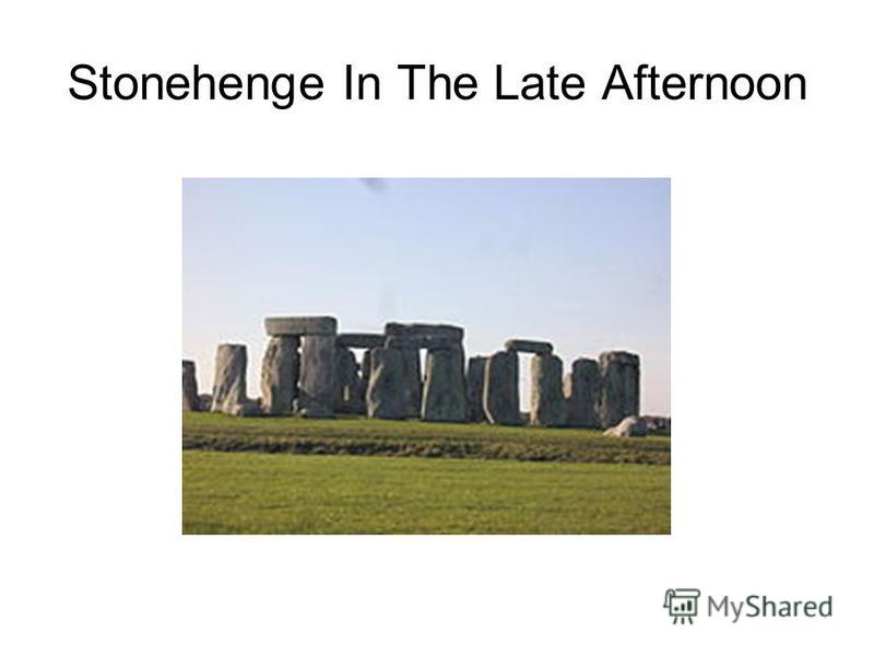 Stonehenge In The Late Afternoon