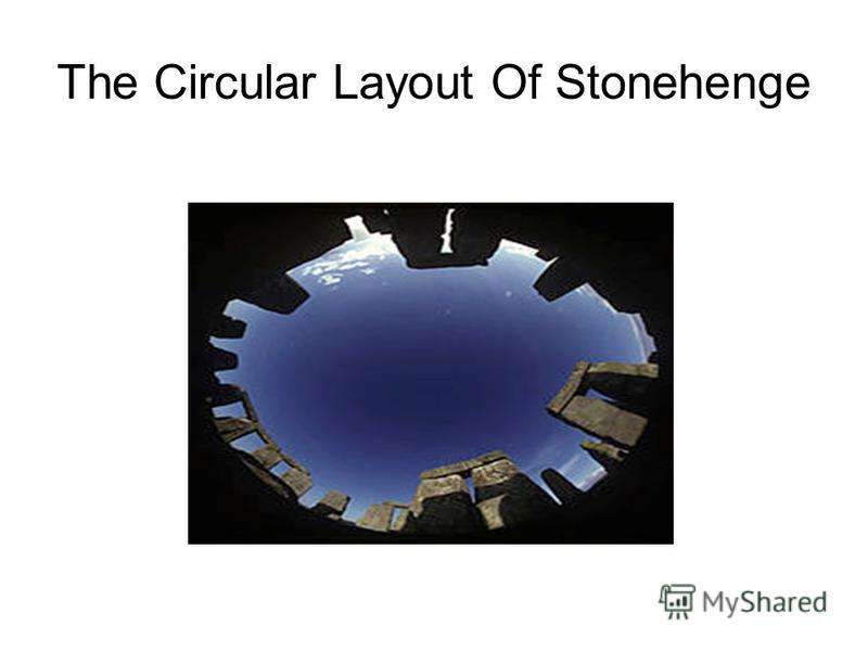 The Circular Layout Of Stonehenge