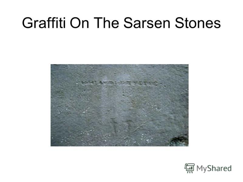 Graffiti On The Sarsen Stones