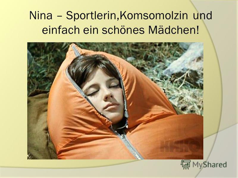 Nina – Sportlerin,Komsomolzin und einfach ein schönes Mädchen!