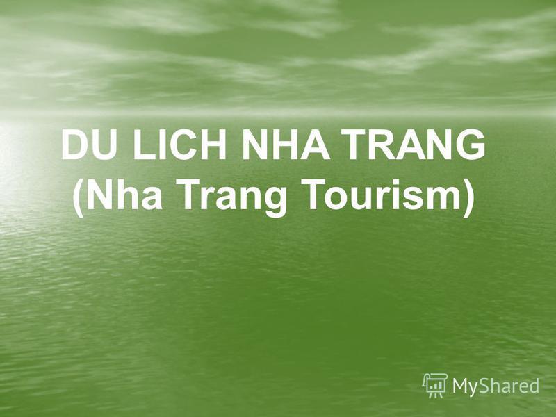 DU LICH NHA TRANG (Nha Trang Tourism)