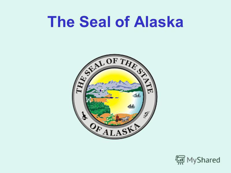 The Seal of Alaska