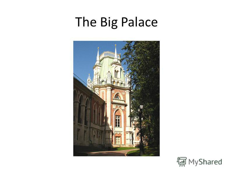 The Big Palace