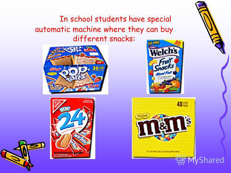 In school students have special automatic machine where they can buy different snacks: