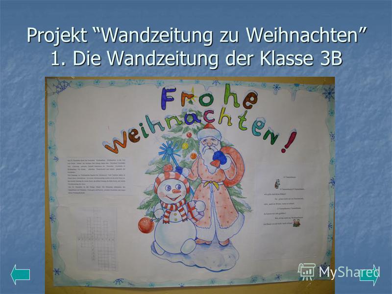 Projekt Wandzeitung zu Weihnachten 1. Die Wandzeitung der Klasse 3B