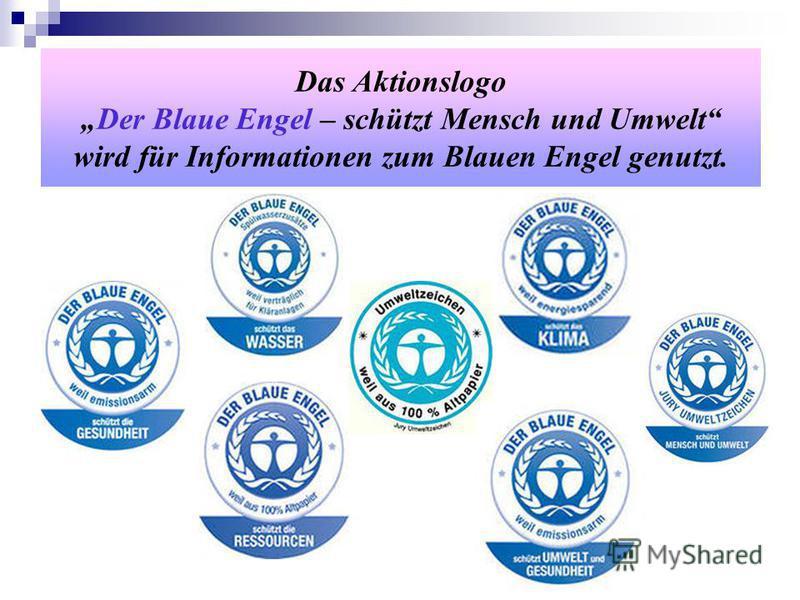 Das AktionslogoDer Blaue Engel – schützt Mensch und Umwelt wird für Informationen zum Blauen Engel genutzt.