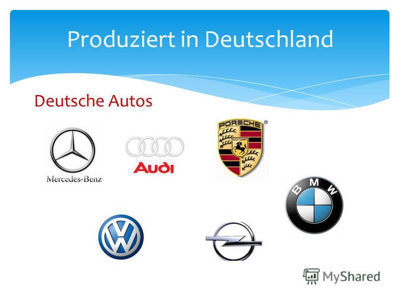 Deutsche Autos Produziert in Deutschland