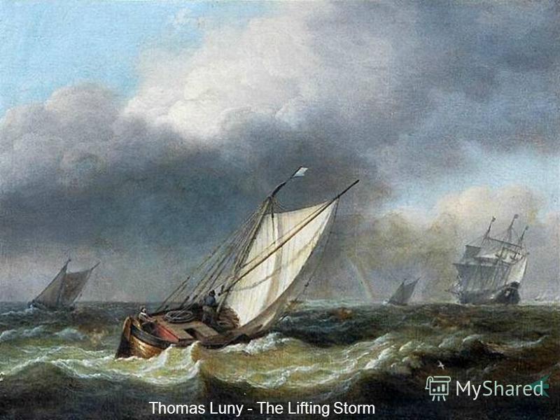 Thomas Luny - The Lifting Storm