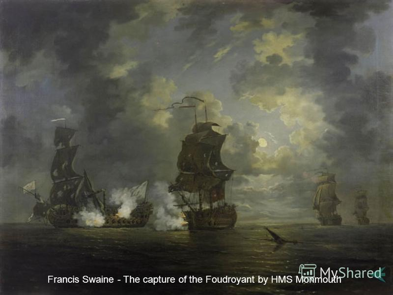 Francis Swaine - The capture of the Foudroyant by HMS Monmouth