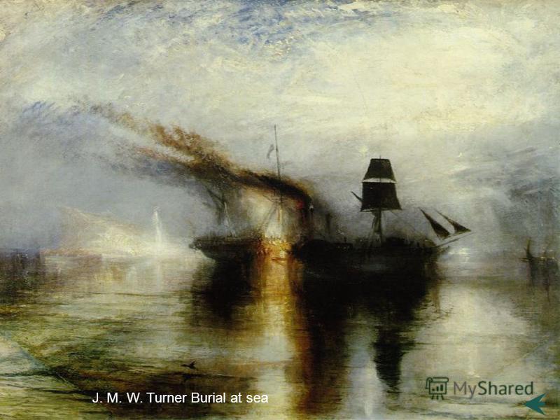 J. M. W. Turner Burial at sea