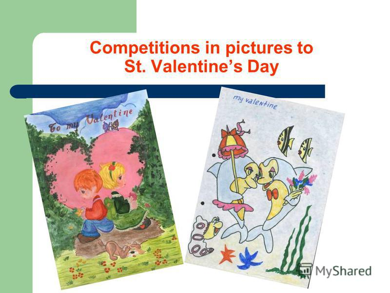 Competitions in pictures to St. Valentines Day