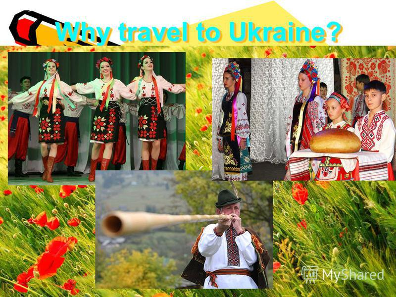 Why travel to Ukraine?