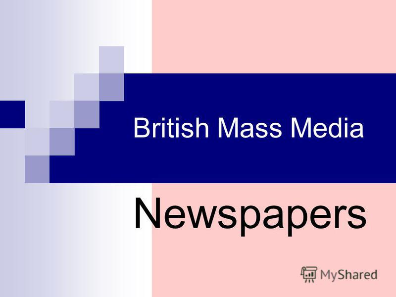 British Mass Media Newspapers