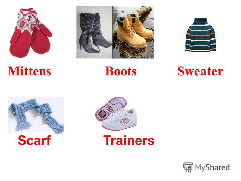 Mittens Boots Sweater Scarf Trainers