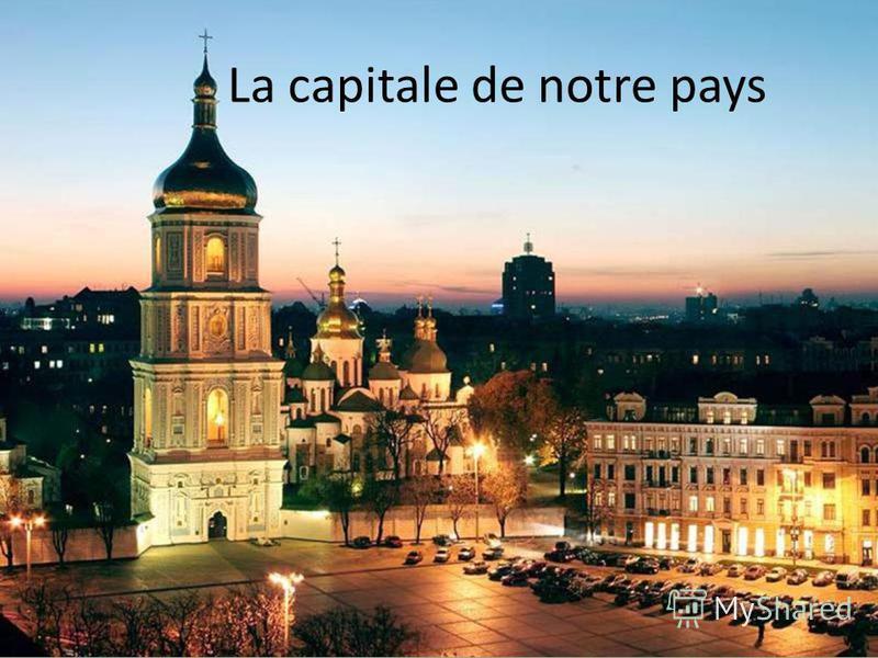 La capitale de notre pays