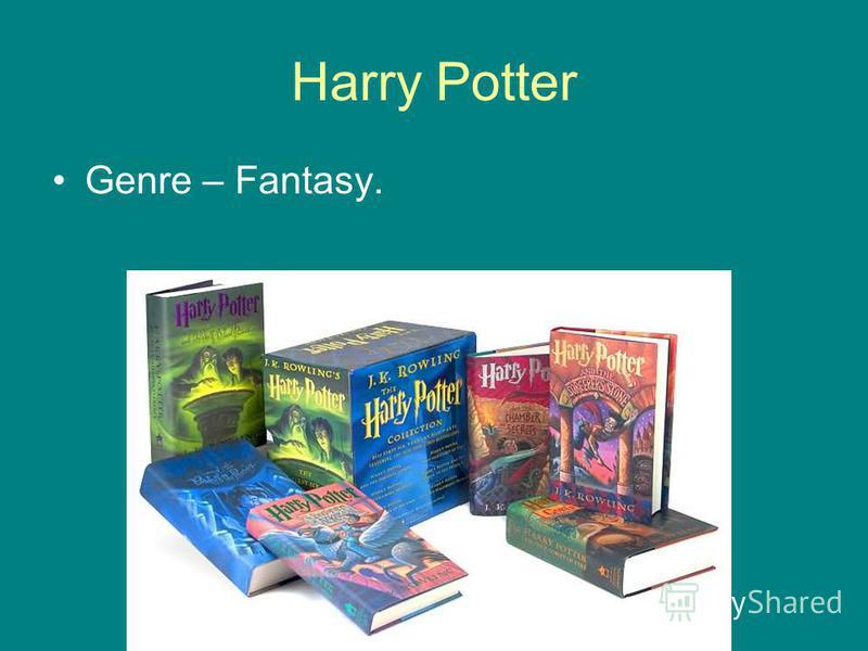 Harry Potter Genre – Fantasy.