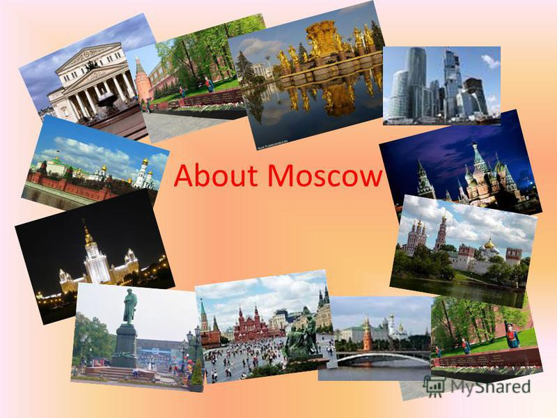 About Moscow