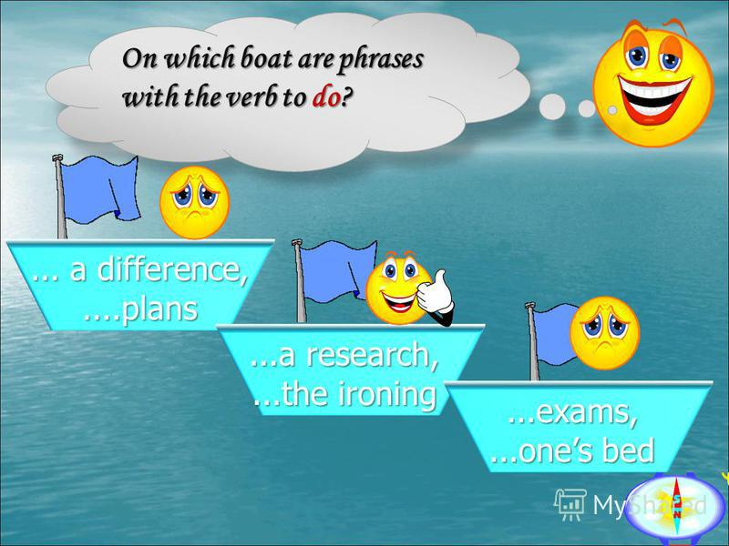 On which boat are phrases with the verb to do?... a difference,....plans...a research,...the ironing...exams,...ones bed