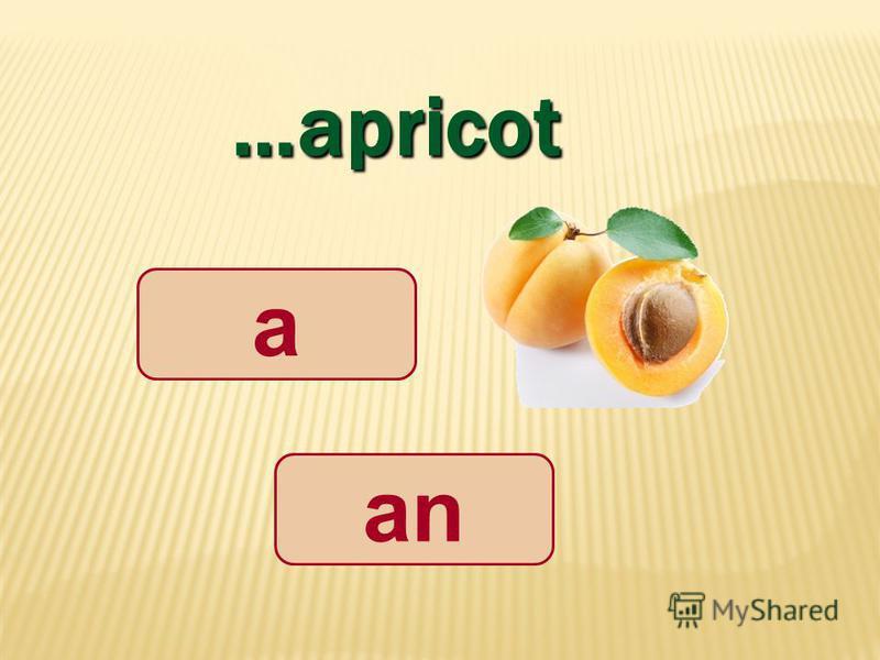 …apricot аnаn a
