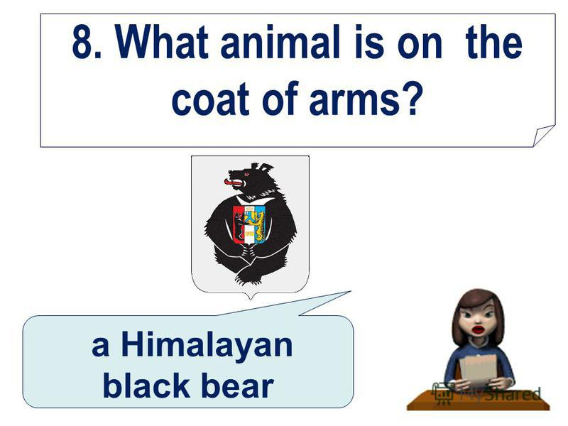 8. What animal is on the coat of arms? a Himalayan black bear