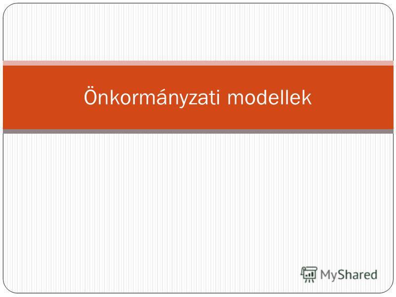 Önkormányzati modellek