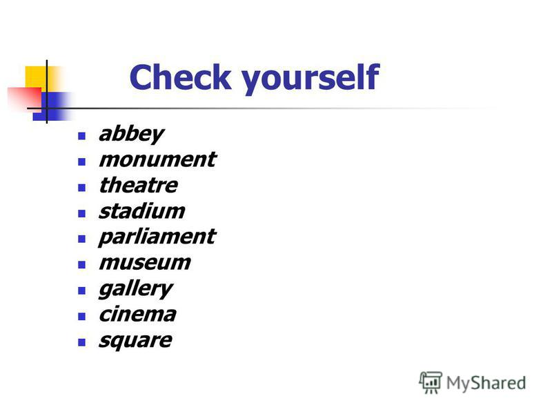 Check yourself abbey monument theatre stadium parliament museum gallery cinema square