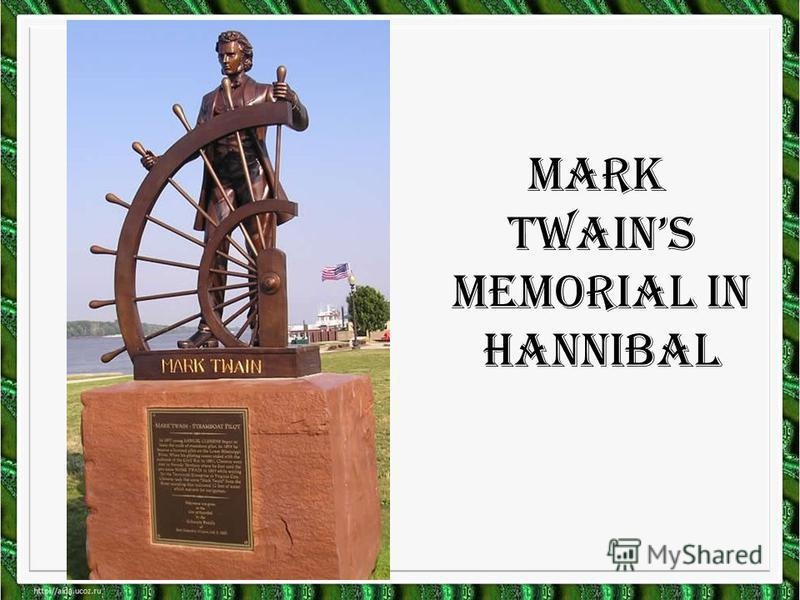 Mark Twains memorial in Hannibal