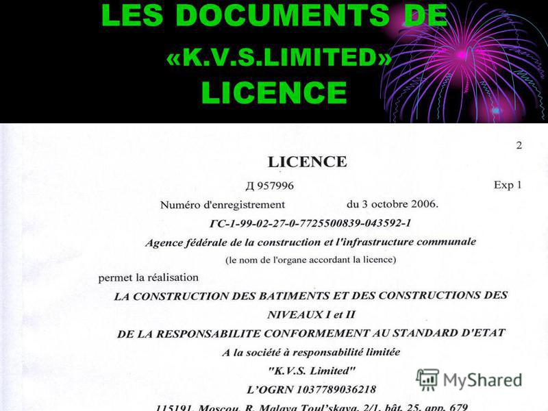 LES DOCUMENTS DE «K.V.S.LIMITED» LICENCE