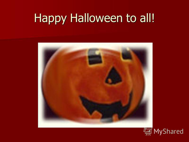 Happy Halloween to all!