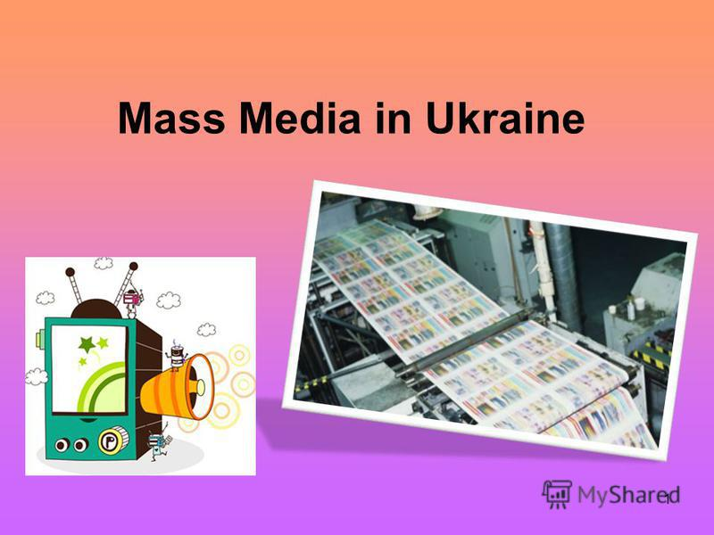 1 Mass Media in Ukraine