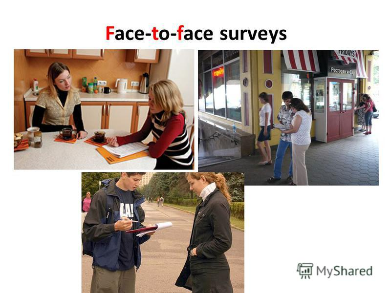 Face-to-face surveys