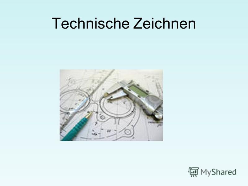 Technische Zeichnen