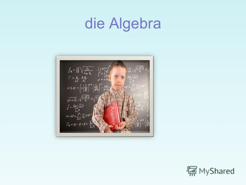 die Algebra