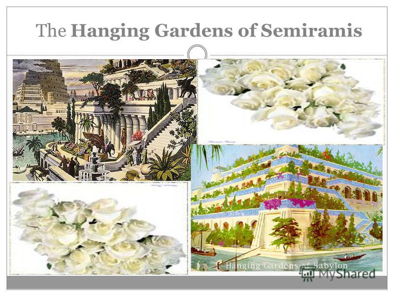 The Hanging Gardens of Semiramis