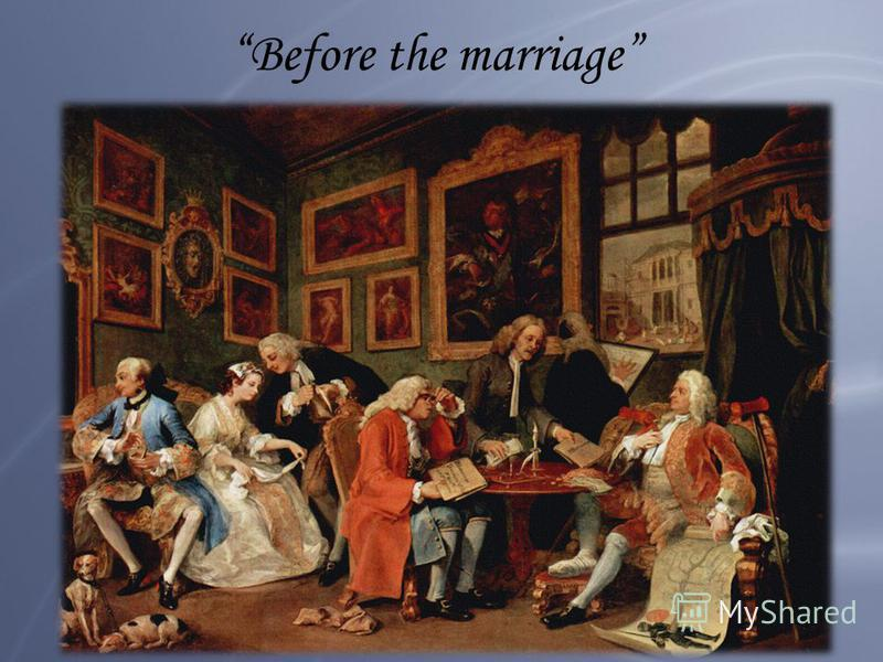 Before the marriage