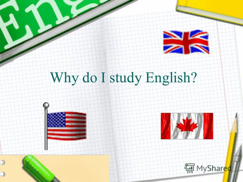 Why do I study English?