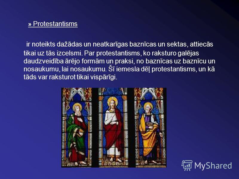 » Protestantisms ir noteikts dažādas un neatkarīgas baznīcas un sektas, attiecās tikai uz tās izcelsmi. Par protestantisms, ko raksturo galējas daudzveidība ārējo formām un praksi, no baznīcas uz baznīcu un nosaukumu, lai nosaukumu. Šī iemesla dēļ pr