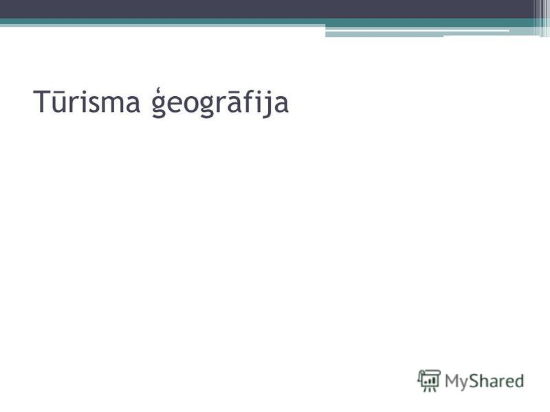 Tūrisma ģeogrāfija