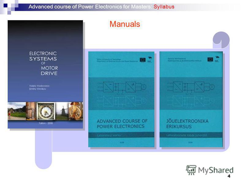 4 Manuals Advanced course of Power Electronics for Masters: Syllabus