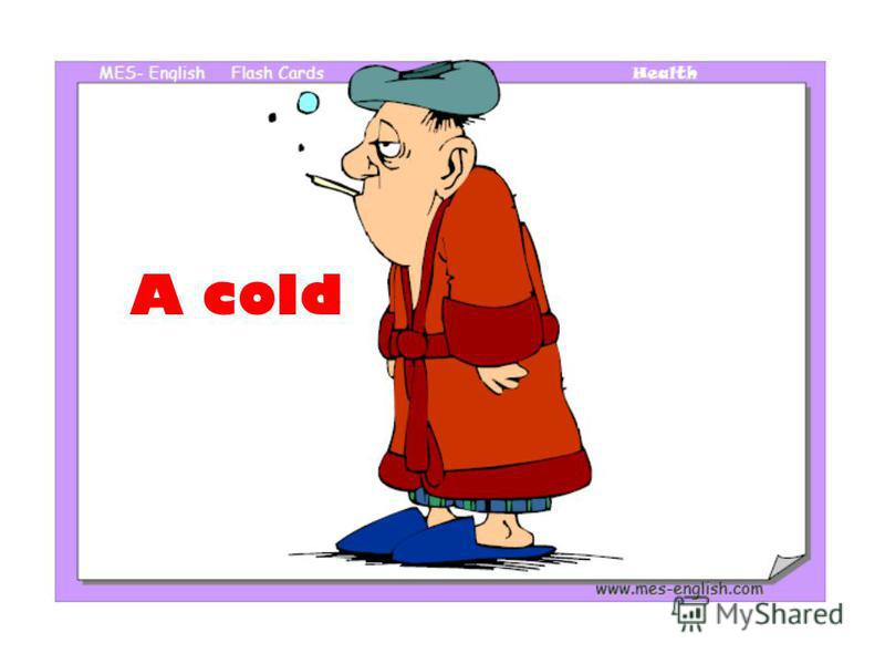 A cold