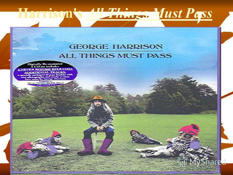Harrison's All Things Must PassAll Things Must Pass