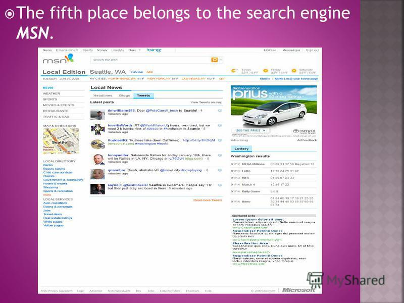The fifth place belongs to the search engine MSN.