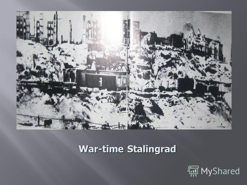 War-time Stalingrad