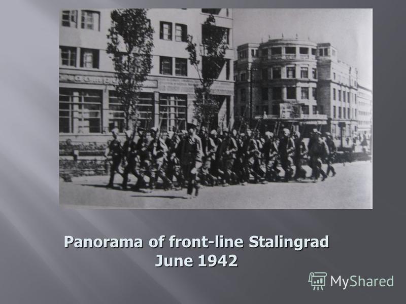 Panorama of front-line Stalingrad June 1942